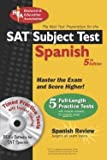img - for Gene M. Hammitt: SAT Subject Test : Spanish: The Best Test Prep for the SAT [With CD-ROM] (Paperback); 2006 Edition book / textbook / text book