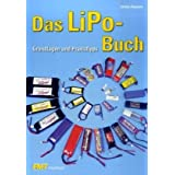 Das LiPo-Buch: Grundlagen und Praxistippsvon &#34;Ulrich Passern&#34;