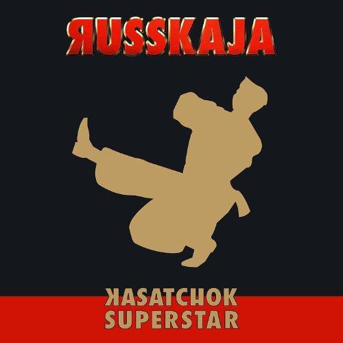 Kasatchok Superstar