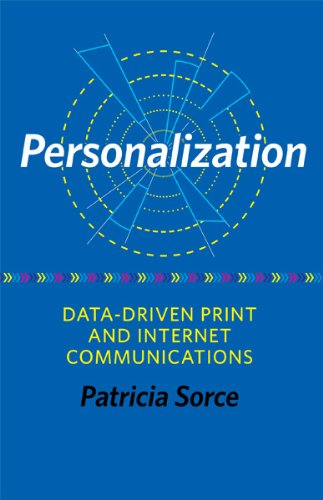 Personalization: Data-Driven Print and Internet...