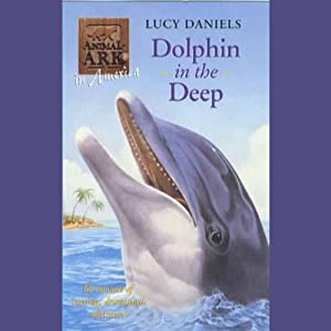 Animal Ark: Dolphin in the Deep Audiobook