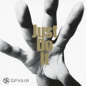 Just Do It(初回生産限定盤A)(DVD付)