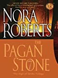 The Pagan Stone (Large Print Press) Nora Roberts