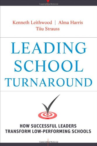 Leading School Turnaround: How Successful Leaders...