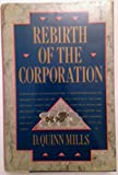 img - for Rebirth of the Corporation book / textbook / text book
