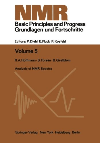 Analysis of NMR Spectra: A Guide for Chemists (NMR Basic Principles and Progress)