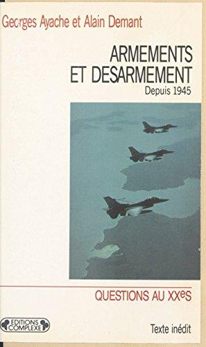 Armements et désarmement depuis 1945