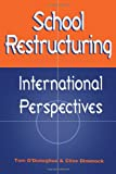 img - for School Restructuring: International Perspectives book / textbook / text book