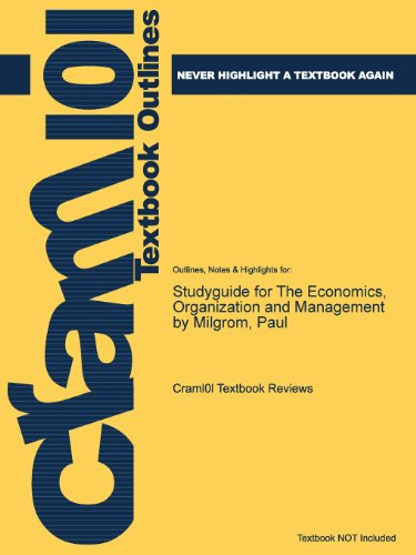 Studyguide for the Economics, Organization and Management by Milgrom, Paul