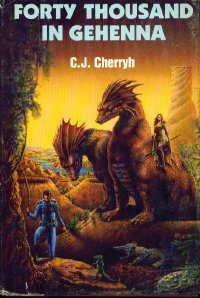 Forty Thousand in Gehenna, C. J. CHERRYH