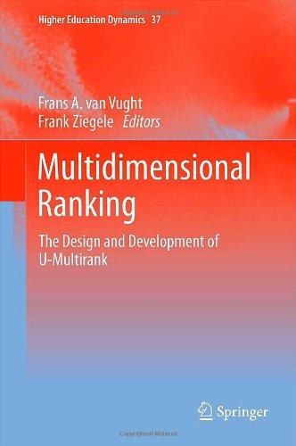 Multidimensional Ranking: The Design and Development of U-Multirank (Higher Education Dynamics)