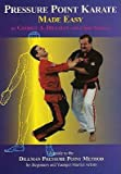 img - for [ Pressure Point Karate Made Easy: A Guide to the Dillman Pressure Point Method for Beginners and Young Adults BY Dillman, George A. ( Author ) ] { Paperback } 1999 book / textbook / text book