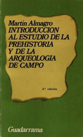 Introduccion al estudio de la prehistoria y de la arqueologia de campo, Buch