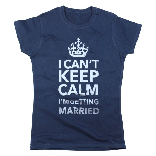 Nutees Women'S I Can'T Keep Calm I'M Getting Married T Shirt Navy Blue Medium