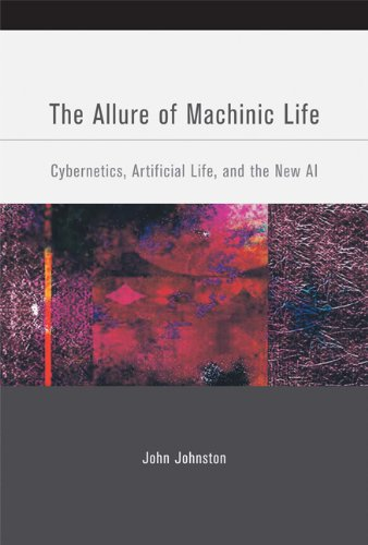 The Allure of Machinic Life: Cybernetics, Artificial Life, and the New AI