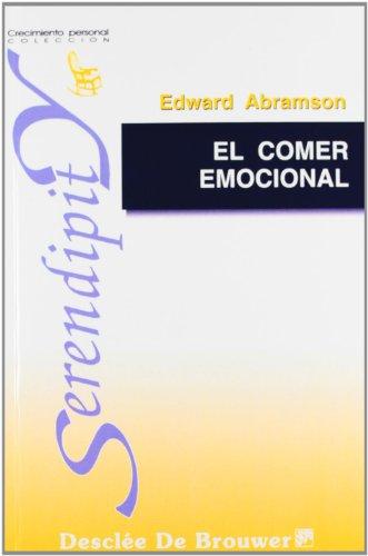 El comer emocional (Spanish Edition)