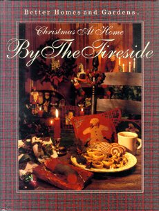 Better Homes and Gardens Christmas at Home: By the Fireside (Christmas at Home), ERLE STANLEY GARDNER