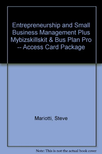 Entrepreneurship and Small Business Management Plus MyBizSkillsKit & Bus Plan Pro -- Access Card Package