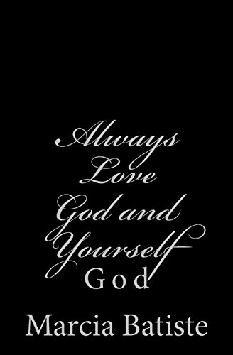 Always Love God and Yourself: God