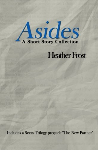 Asides: A Short Story Collection PDF