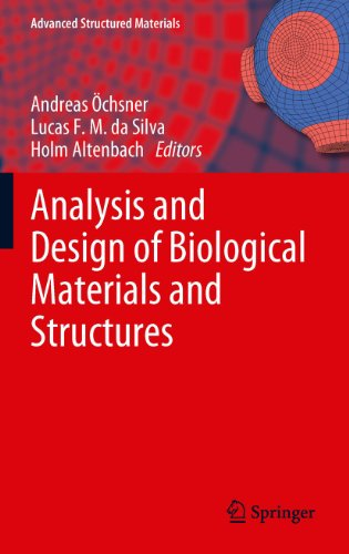 Analysis And Design Of Biological Materials And Structures: 14 (Advanced Structured Materials)