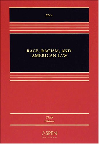 Race, Racism & American Law 6e