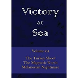 Victory at Sea - Volume 04