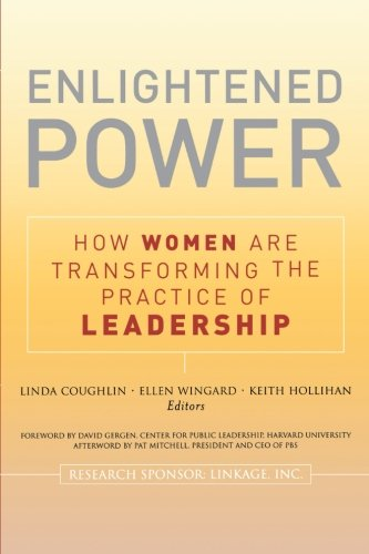 Enlightened Power: How Women are Transforming the...