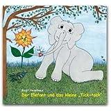 """Der Elefant und das kleine """"Tick-tack""""von """"Birgit Heselhaus"""""""