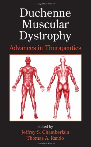 Duchenne Muscular Dystrophy: Advances In Therapeutics (Neurological Disease And Therapy)