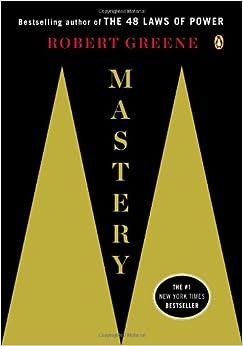 Mastery: Robert Greene: 9780143124177: Amazon.com: Books