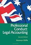 img - for Essential Professional Conduct: Legal Accounting: Second Edition (Australian Essential Series) book / textbook / text book