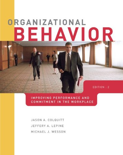 Organizational Behavior: Improving Performance and...