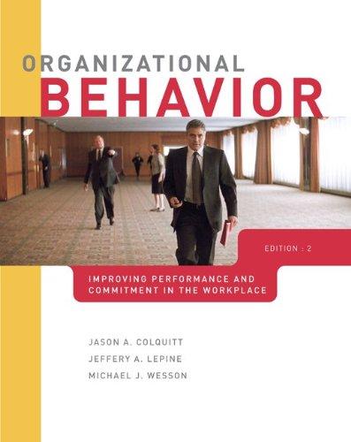 Organizational Behavior: Improving Performance and...
