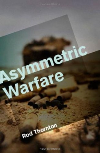 Asymmetric Warfare: Threat and Response in the 21st Century