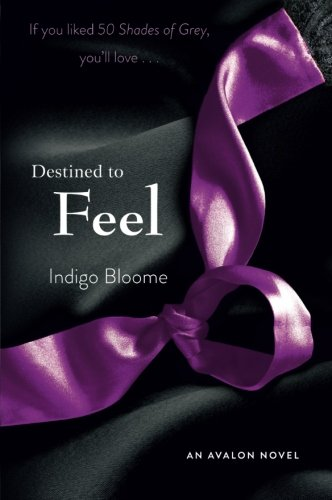 Image of Destined to Feel: An Avalon Novel (Avalon Trilogy)