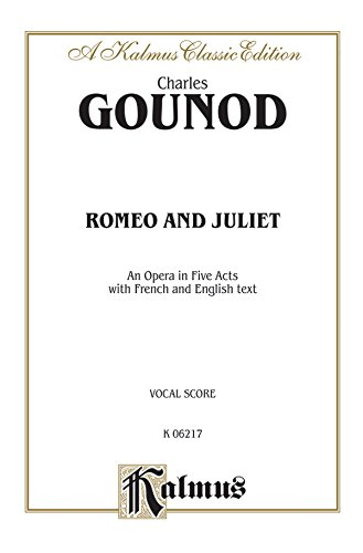 Romeo and Juliet French, English Language Edition, Vocal Score (Kalmus Edition)  (Tapa Blanda)