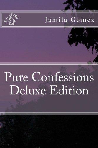 Book: Pure Confessions Deluxe Edition by Jamila Gomez