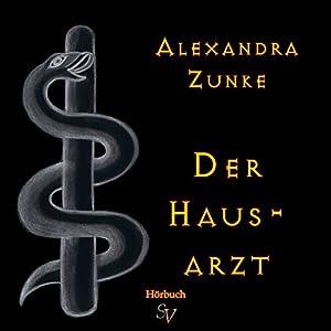 Der Hausarzt Hörbuch
