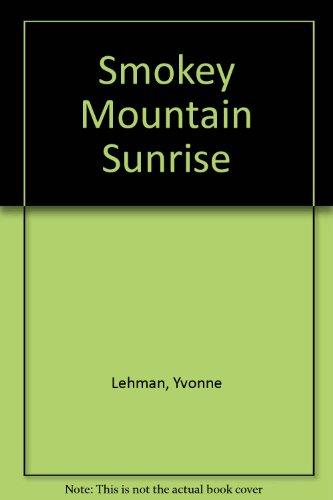 Smoky Mountain Sunrise (Serenade/Serenata)