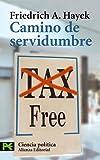 Camino de servidumbre / The Road to Serfdom: Tax free