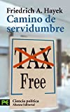 Camino de servidumbre / The Road to Serfdom: Tax free (8420636061) by Hayek, Friedrich A. Von