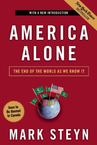 America Alone: The End of the World As We Know It: Mark Steyn: 8601200657920: Amazon.com: Books