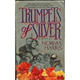 img - for Trumpets of Silver book / textbook / text book