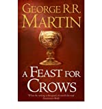George R. R. Martin [ A Feast for Crows ] [ A FEAST FOR CROWS ] BY Martin, George R. R. ( AUTHOR ) Sep-01-2011 Paperback