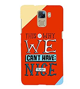 printtech Nice Things Quote Back Case Cover for Huawei Honor 7
