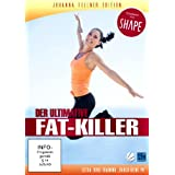 "Der ultimative Fat-Killer - Johanna Fellner Edition (empfohlen von SHAPE)von ""Johanna Fellner"""