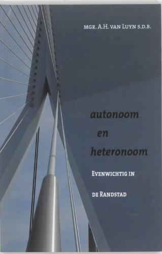 autonoom-en-heteronoom-evenwichtig-in-de-randstad