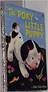 Little golden books poky little puppy