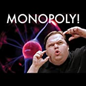 Monopoly! | [Mike Daisey]
